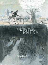 'Irmina' - Barbara Yelin