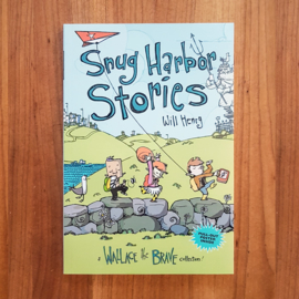 'Snug Harbor Stories: A Wallace the Brave Collection!' - Will Henry