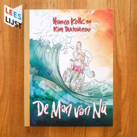 'De man van nu' - Hanco Kolk | Kim Duchateau
