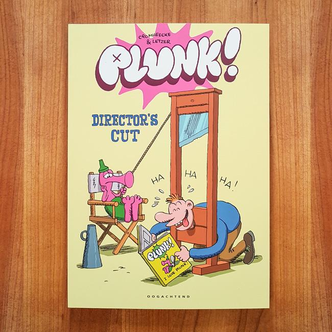 Plunk! The director's cut - Luc Cromheecke   Laurent Letzer