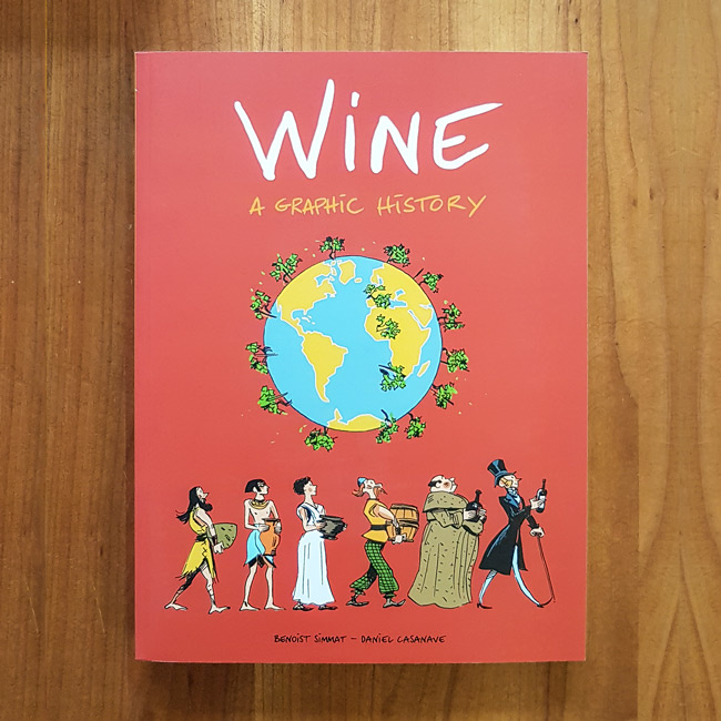'Wine: A Graphic History' - Simmat | Casanave