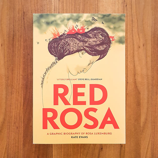 'Red Rosa' - Kate Evans | Paul Buhle