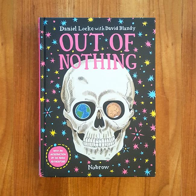 'Out of Nothing' - Daniel Locke   David Blandy