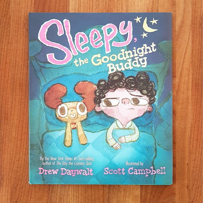 'Sleepy, the Goodnight Buddy' - Drew Daywalt | Scott Campbell