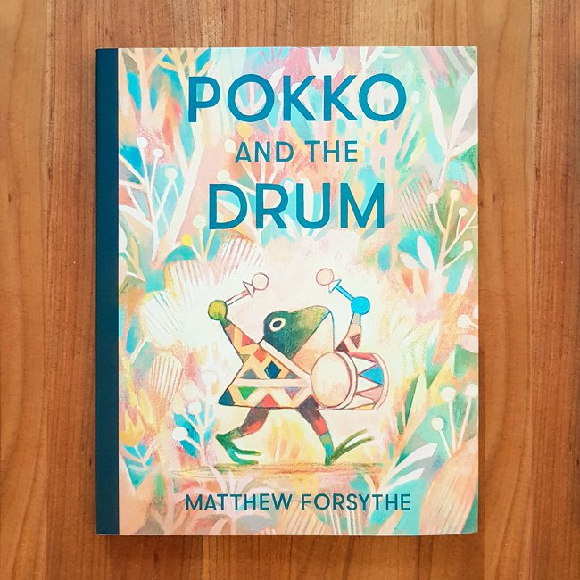'Pokko and the drum' - Matthew Forsythe