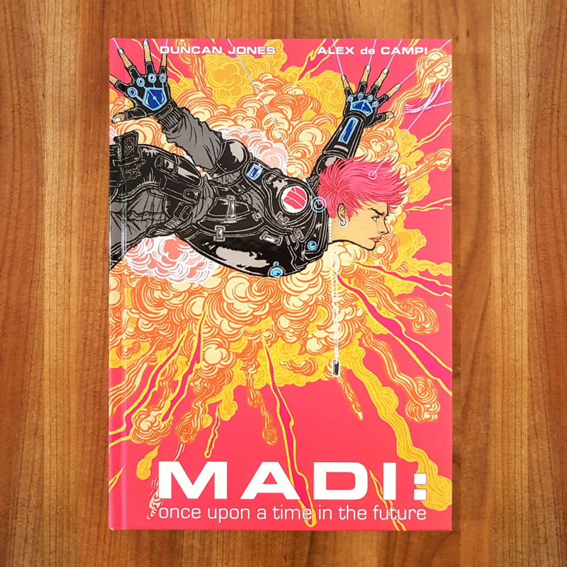 MADI: Once upon a time in the future (Hardcover)  - Duncan Jones | Alex de Campi