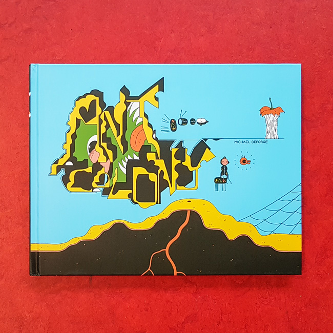 'Ant Colony' - Michael DeForge