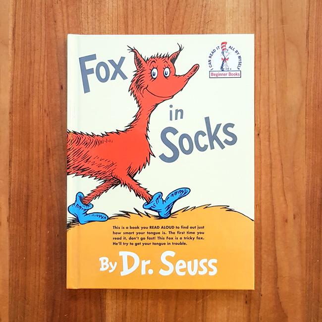 'Fox in Socks' - Dr. Seuss