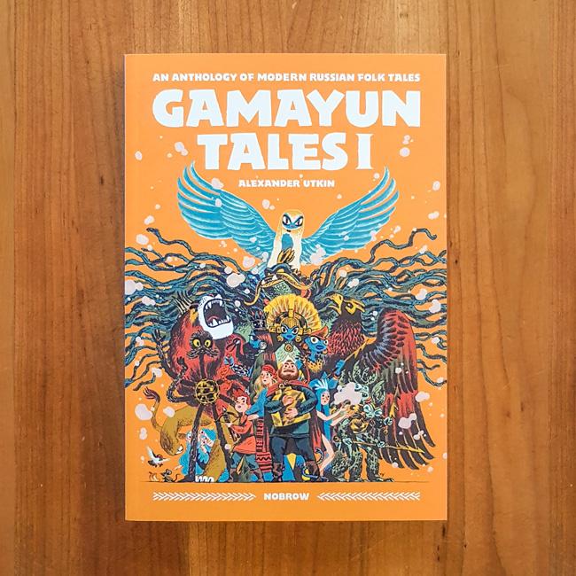 'Gamayun Tales I: An Anthology of Modern Russian Folk Tales' - Alexander Utkin