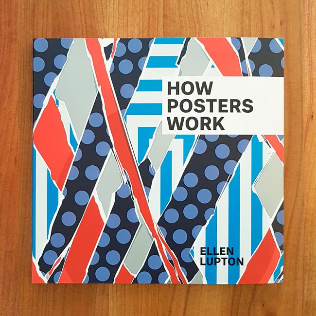 'How posters work' - Ellen Lupton