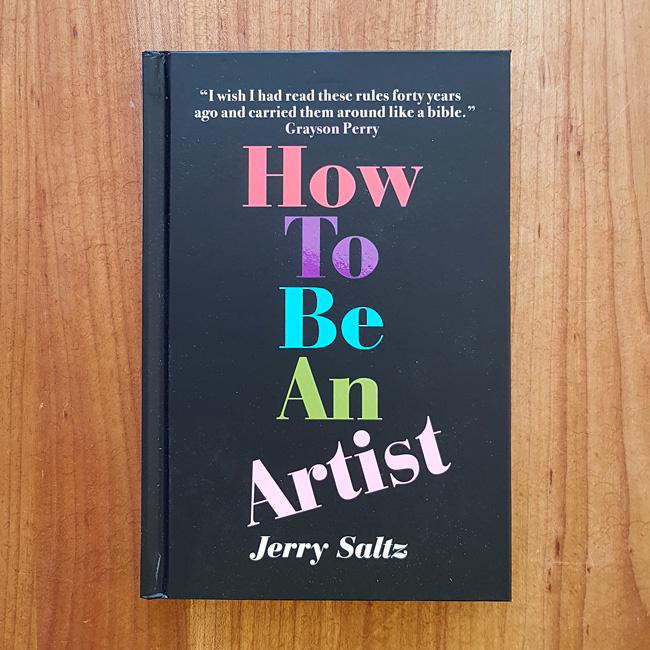 'How to Be an Artist' - Jerry Saltz