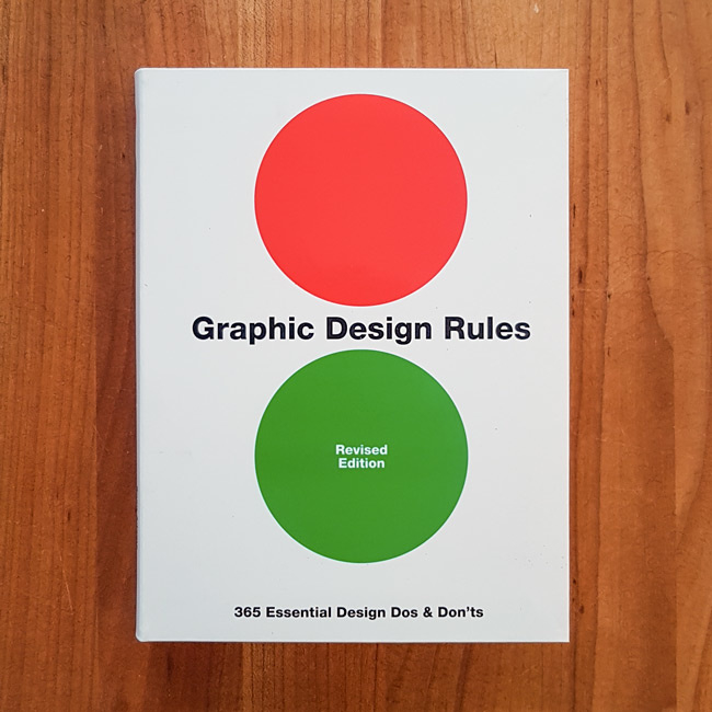 'Graphic Design Rules' -  Stefan G. Bucher