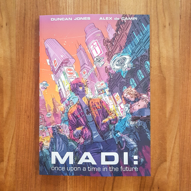 MADI: Once upon a time in the future  - Duncan Jones | Alex de Campi