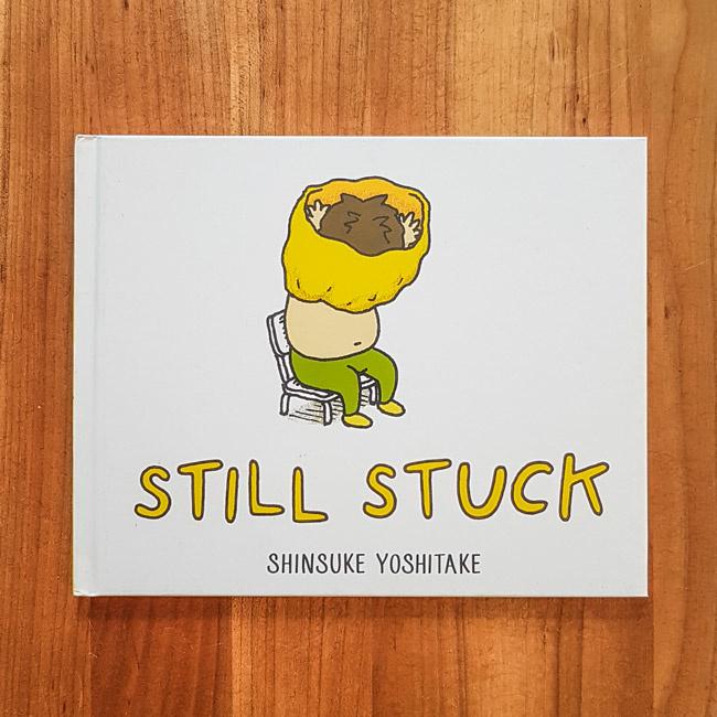 'Still Stuck' - Shinsuke Yoshitake