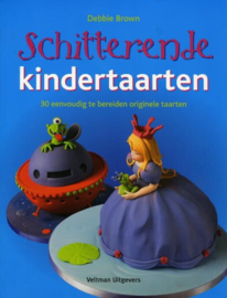 Boek: Schitterende kindertaarten - Debbie Brown