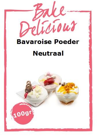 Bake Delicious - Bavaroise Poeder Neutraal 100gr