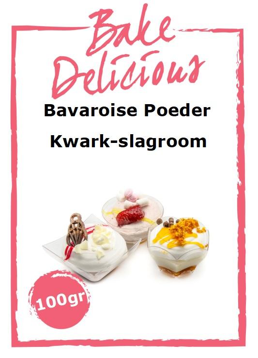 Bake Delicious - Bavaroise Poeder Kwark-Slagroom 100gr