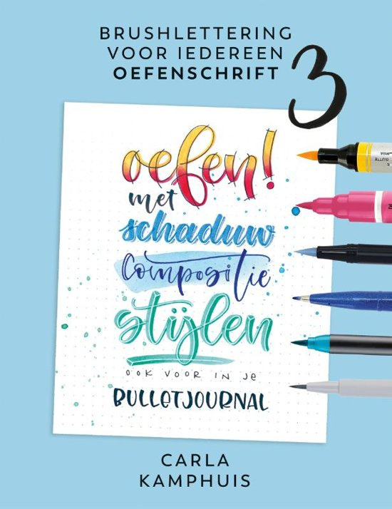 Brushlettering voor iedereen OEFENSCHRIFT 3 - Carla Kamphuis