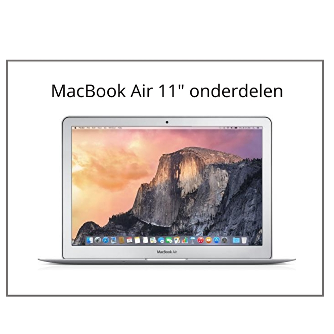 MacBook Air 11 inch onderdelen