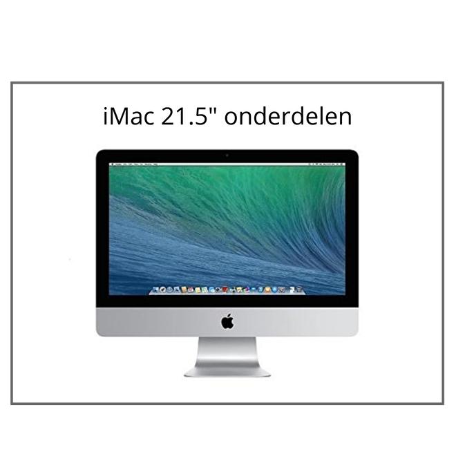 iMac 21.5 inch onderdelen