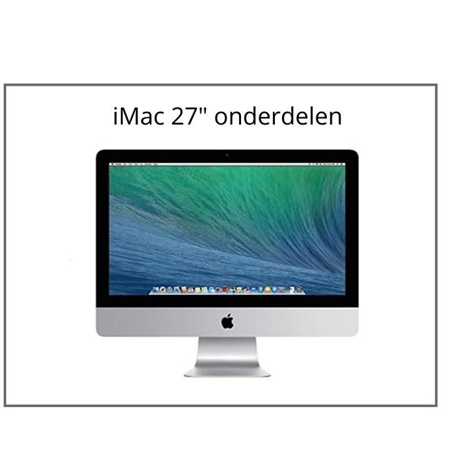 iMac 27 inch onderdelen