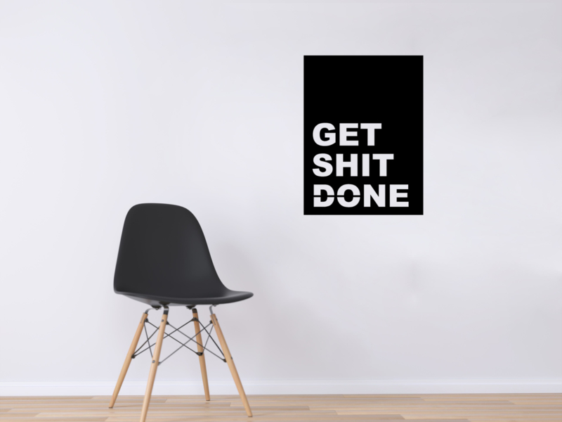 Get shit done bordje
