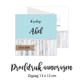 Proefdruk geboortekaartje | zigzag kaartje 13 x 13 cm