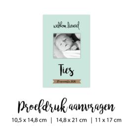 Proefdruk geboortekaartje | 10,5 x 14,8 cm, 14,8 cm of 11x 17 cm,