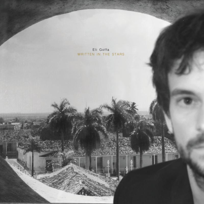 Eli Goffa - Written In The Stars