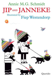 Annie MG Schmidt & Fiep Westendorp | Jip and Janneke