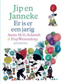 Annie MG Schmidt & Fiep Westendorp | Jip & Janneke Er is er 1 jarig