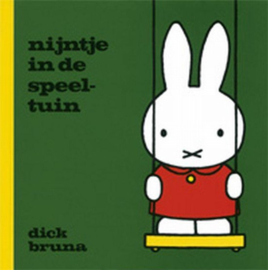 Dick Bruna | Nijntje in de speeltuin