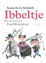 Annie MG Schmidt & Fiep Westendorp | Ibbeltje