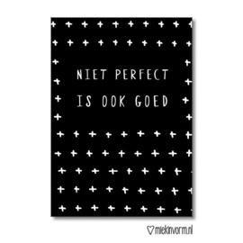"MIEKinvorm • kaart ""niet perfect is ook goed"""