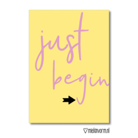 "MIEKinvorm • kaart ""just begin"""