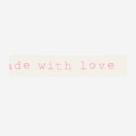 Madam Stoltz • masking tape 'handmade with love roze'