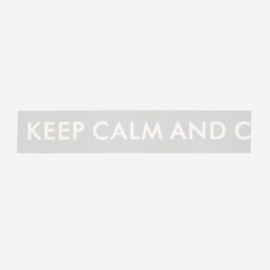 Madam Stoltz • masking tape 'keep calm and carry on'