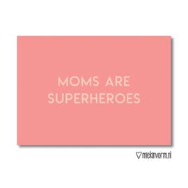 """MIEKinvorm • kaart """"moms are superheroes"""""""