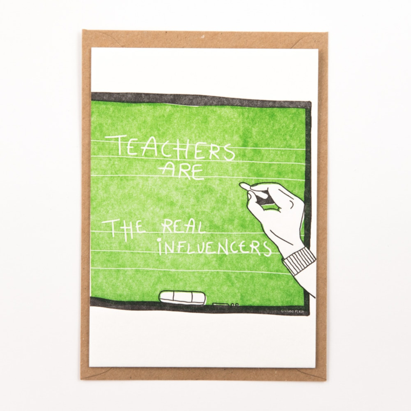"Studio Flash • kaart ""teachers are the real influencers"""