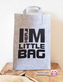 Vilten Tas klein (I'm her little bag)