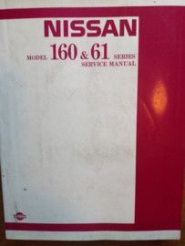 Service manual '' Model 160 & 61 series '' SM4E-0160G0 Nissan Patrol 160/ 61