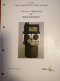 Rem- en slipgedrag van motorvoertuigen ISBN 978-90-808907