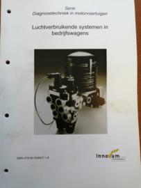 Luchtverbruikende systemen in bedrijfswagens ISBN 978-90-808907-1-8