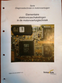Elementaire elektronicaschakelingen in de motorvoertuigentechniek ISBN 978-90-808907-4-9