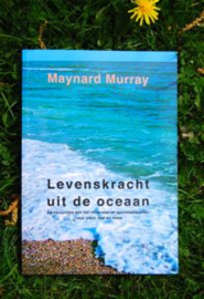 Levenskracht uit de oceaan - Maynard Murray