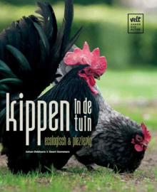 Kippen in de tuin -  Johan Deblaere Geert Gommers