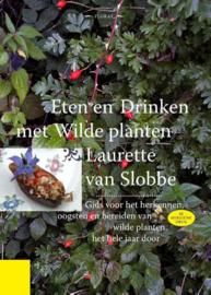 Eten en drinken met wilde planten - Laurette van Slobbe