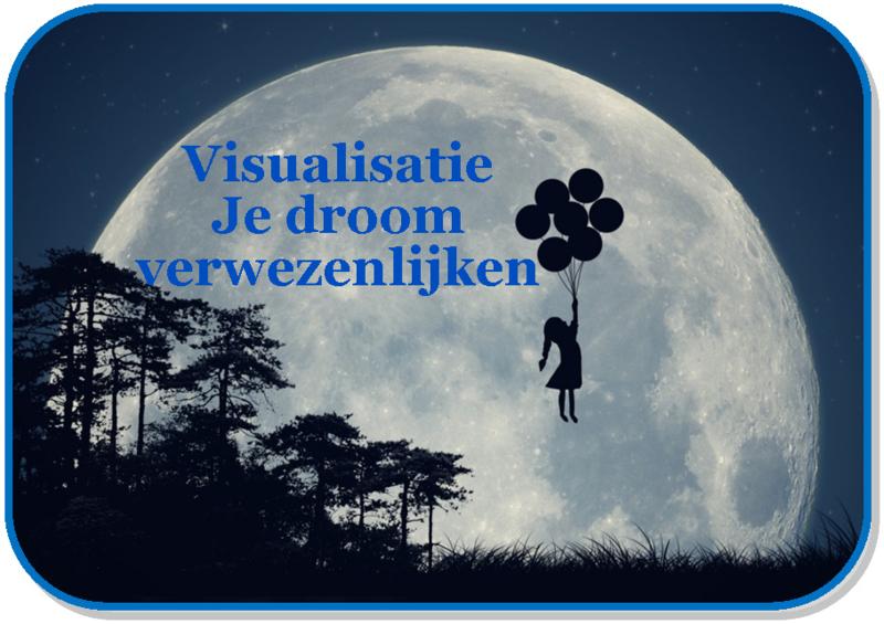 Visualisatie Je droom verwezenlijken