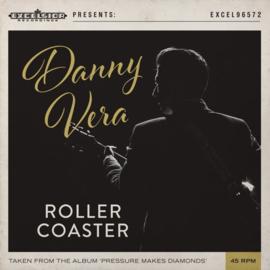 "7"" Danny Vera - Rollercoaster"