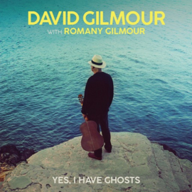 David Gilmour  with Romany Gilmour - Yes, I have ghosts